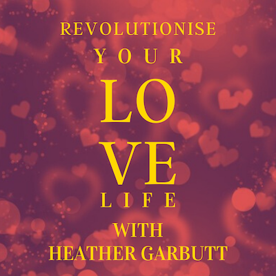 Angela Barrett and Heather Garbutt talk about Calling in The One in the first Revolutionise Your Love Life podcast